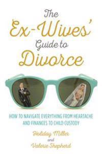 Ex-Wives' Guide to Divorce