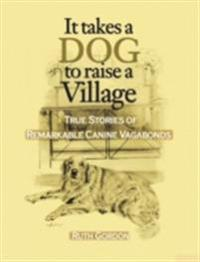 It Takes a Dog to Raise a Village