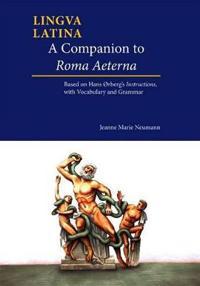 A Companion to Roma Aeterna
