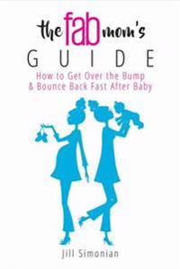 Fab Mom's Guide