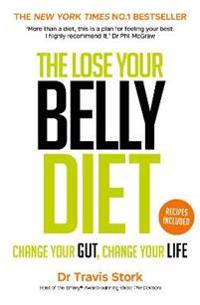 Lose your belly diet - change your gut, change your life