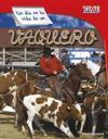 Un Día En La Vida de Un Vaquero