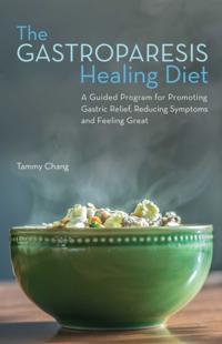 Gastroparesis Healing Diet