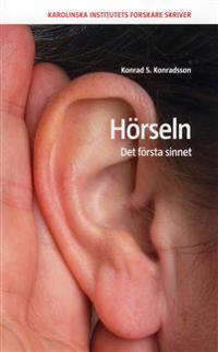 Hörseln : det första sinnet