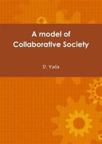 A Model of Collaborative Society