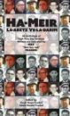 Ha-Meir La-Aretz Ve-La-Darim: An Anthology of High Holy Day Sermons Written and Delivered by Max Meir Ben Isak Frankel