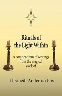 Rituals of the Light Within