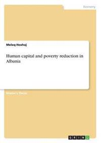 Human Capital and Poverty Reduction in Albania