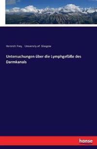 Untersuchungen Uber Die Lymphgefae Des Darmkanals