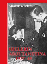 Hitlerin adjutanttina 1937-1945