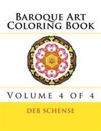 Baroque Art Coloring Book Volume 4 of 4