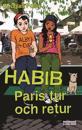 Habib Paris tur och retur