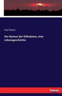 Der Roman Der Stiftsdame, Eine Lebensgeschichte