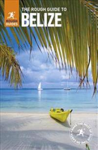 The Rough Guide to Belize (Travel Guide)