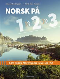 Norsk på 1-2-3; fast track Norwegian level A1-A2