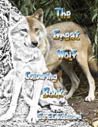 The Great Wolf Colouring Book
