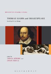 Thomas Mann and Shakespeare: Something Rich and Strange