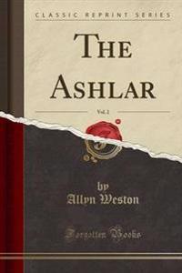 The Ashlar, Vol. 2 (Classic Reprint)