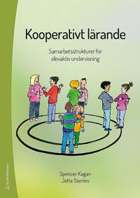 Kooperativt lärande : samarbetsstrukturer för elevaktiv undervisning