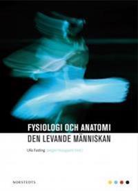 Fysiologi och anatomi : den levande människan
