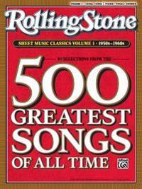 Rolling Stone Sheet Music Classics, Vol 1: 1950s-1960s