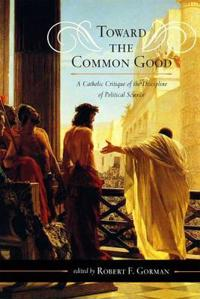 Toward the Common Good