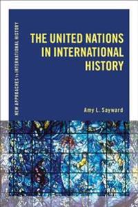 United Nations in International History