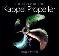 Story of the Kappel Propeller