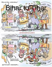 Parody: Bihar to Tihar: My Political Journey