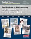 The Civil War and Reconstruction: Short Nonfiction for American History