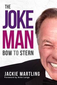 The Joke Man: Bow to Stern