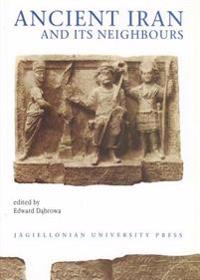 Ancient Iran and Its Neighbours: Studies in Honour of Prof. Jozef Wolski on Occasion of His 95th Birthday