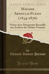 Madame Arnould-Plessy (1834-1876)