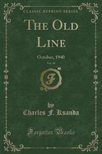 The Old Line, Vol. 10