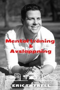 Mental träning och avslappning