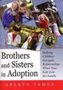 Brothers and Sisters in Adoption
