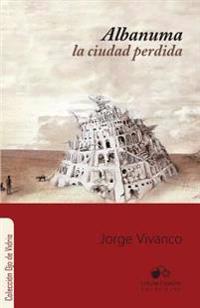 Albanuma: La Ciudad Perdida