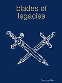 Blades of Legacies