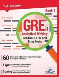 Gre analytical writing - solutions to the real essay topics