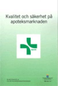 Kvalitet och säkerhet på apoteksmarknaden. SOU 2017:15 : Delbetänkande från Nya apoteksmarknadsutredningen