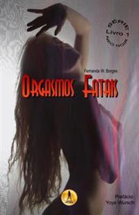 Orgasmos Fatais