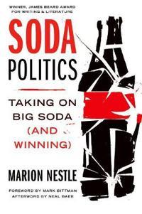 Soda politics - taking on big soda (and winning)