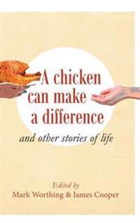 A Chicken Can Make a Difference