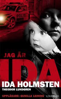 Jag är Ida: En ung kvinnas våldsamma liv