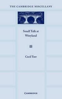 Small Talk at Wreyland