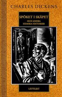 Spöket i skåpet - och andra hemska historier / Lättläst