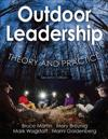 Outdoor Leadership 2nd Edition: Theory and Practice