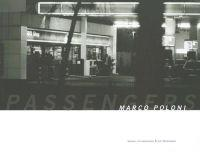 Marco Poloni: The Passengers: Photographic Works