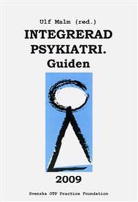 Integrerad psykiatri : guiden 2009
