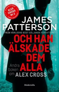 Och han älskade dem alla (Alex Cross #2)